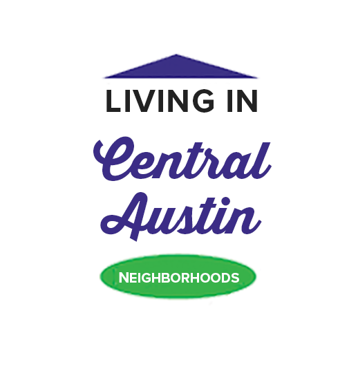 Graphic that says Living in Central Austin