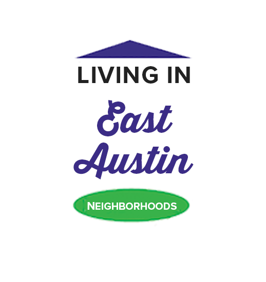Graphic that says Living in East Austin