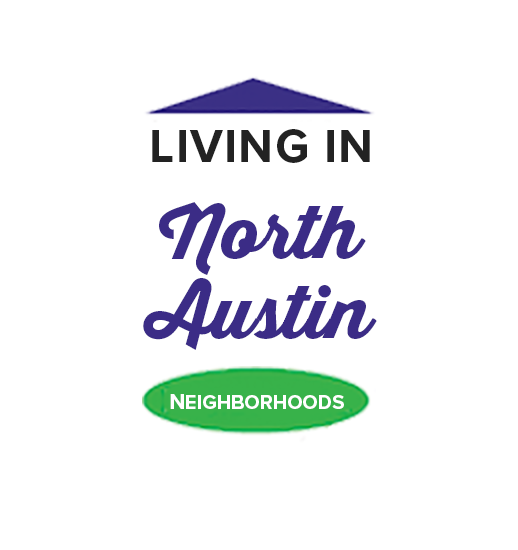 Graphic that says Living in North Austin