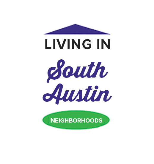 Graphic that says Living in South Austin